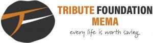 Tribute Foundation MEMA - every life is worth saving